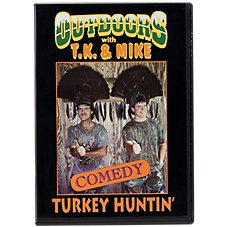 T.K. & Mike Comedy ''Turkey Huntin' '' Video - DVD