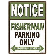 Open Road Brands Fisherman Parking Only Die-Cut Embossed Tin Sign