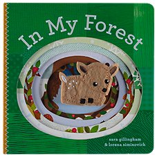 In My Forest Book for Kids by Sara Gillingham