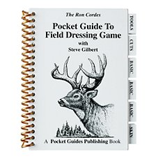 ''Pocket Guide to Field Dressing Game'' - Book by Ron Cordes and Steve Gilbert