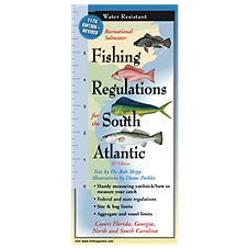 Fishing Regulations for the South Atlantic Laminated Folding Guide - 11th Edition by Bob Shipp and Diane Peebles