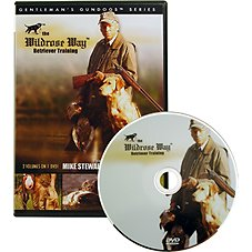 The Wildrose Way - Retriever Training Video with Mike Stewart - DVD