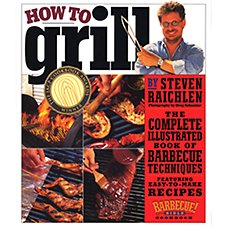 How to Grill Book by Steven Raichlen