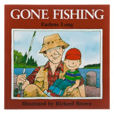 """Gone Fishing"" Book for Kids by Richard Brown and Earlene R. Long"