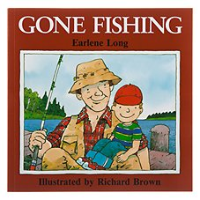 ''Gone Fishing'' Book for Kids by Richard Brown and Earlene R. Long