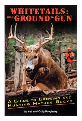 ''Whitetails: From Ground to Gun'' Book by Neil and Craig Dougherty thumbnail