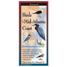 Birds of the Mid-Atlantic Coast Laminated Folding Guide by Ernest C. Simmons and Mark Garland