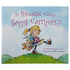 Do Princesses Make Happy Campers Book by Carmela LaVigna Coyle and Mike Gordon