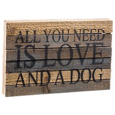 Sweet Bird & Co. Love and a Dog Wooden Sign