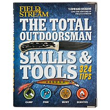 Field & Stream The Total Outdoorsman Skills & Tools Book by T. Edward Nickens
