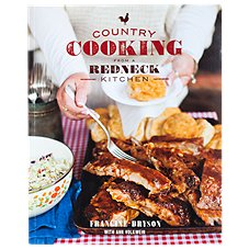 Country Cooking from a Redneck Kitchen Cookbook by Francine Bryson and Ann Volkwein