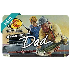 Bass Pro Shops eGift Card Especially for Dad