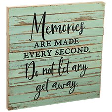 Sweet Bird & Co. Memories Are Made Every Second Wood Sign