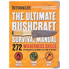 The Ultimate Bushcraft Survival Manual Book by Tim MacWelch