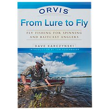 Orvis From Lure to Fly Book by Dave Karczynski