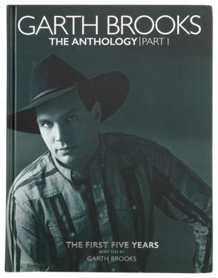 Garth Brooks The Anthology Part 1 The First Five Years Book by Garth Brooks