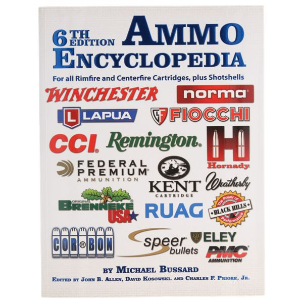 Ammo Encyclopedia 6th Edition Book by Michael Bussard thumbnail