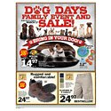 Click here to view the Dog Days Family Event and Sale! - 3/17 Thru 4/2 circular online.
