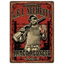 River's Edge Armed Redneck Inside Tin Sign