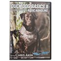 Avery Duck Dog Basics II: Basic Handling with Chris Akin Video - DVD